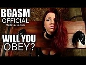 Will You Obey? - Slave Hypnosis (BGASM)